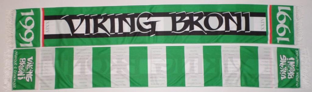 Nuova Sciarpa Viking Broni Stag. 2014:2015